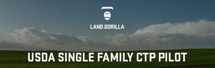 USDA Single Family CTP Pilot Program Land Gorilla