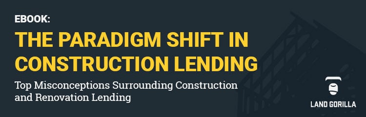Land Gorilla eBoook - The Paradigm Shift in Construction Lending